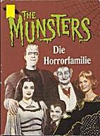 The Munsters - Eine Familie mit Biss by…