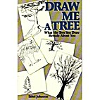 Draw Me a Tree by Ethel Johnson
