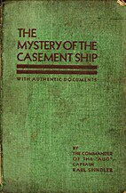 The mystery of the Casement ship by Karl…