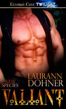 Valiant (New Species, Book Three) by Laurann…