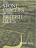 The Stone Circles of the British Isles by…
