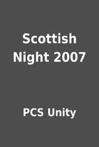Scottish Night 2007 by PCS Unity