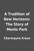 A Tradition of New Horizons: The Story of…