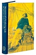 Memoirs of a seafaring life by William…