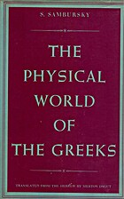 The Physical World of the Greeks by Samuel…