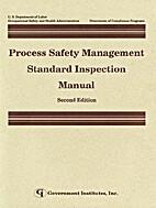 Process Safety Management Standard…