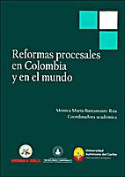Reformas procesales en Colombia y en el…