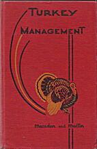 Turkey Management by Stanley J Marsden