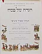 Polychrome Historical Haggadah for Passover:…