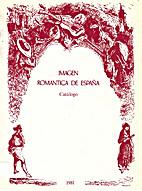 Imagen romántica de España by Jose Antonio…