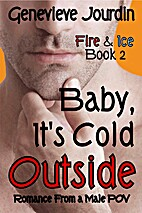 Baby, It's Cold Outside (Fire & Ice, #2) by…