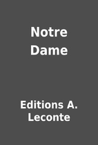 Notre Dame by Editions A. Leconte
