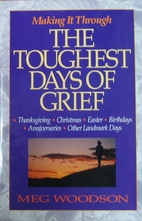 Making It Through the Toughest Days of Grief…