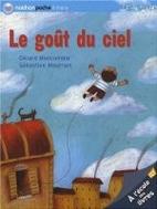 Le Goût du ciel by Gérard Moncomble