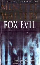 Fox Evil by Minette Walters