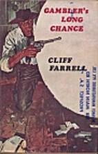 Gambler's Long Chance by Cliff Farrell