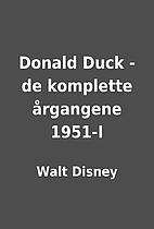 Donald Duck - de komplette årgangene 1951-I…