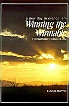Winning the Winnable: Friendship Evangelism…