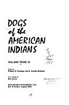 Dogs of the American Indians by III William…