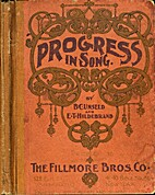 Progress in Song: A Complete and Carefully…
