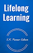 Lifelong Learning by S.K. Panneer Selvam