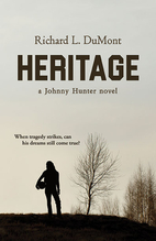Heritage : A Johnny Hunter Novel by DuMont…