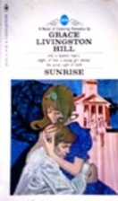 Sunrise by Grace Livingston Hill
