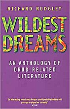 Wildest Dreams. An Anthology of Drug-related…