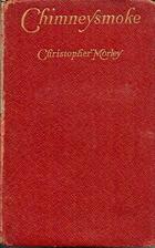 Chimneysmoke by Christopher Morley