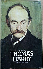 Thomas Hardy: His Life and Work by F. E.…
