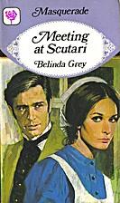 Meeting at Scutari by Belinda Grey
