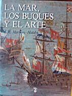 La Mar, Los Buques y El Arte (Spanish…