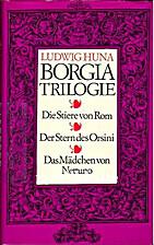 Borgia-Trilogie (Die Stiere von Rom / Der…