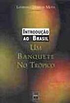 Introdução ao Brasil: Um banquete no…