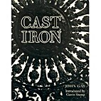 Cast Iron: Architecture and Ornament,…