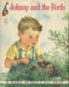 Johnny and the Birds [A Rand McNally Elf…