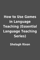 How to Use Games in Language Teaching…