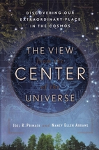 The View from the Center of the Universe:…