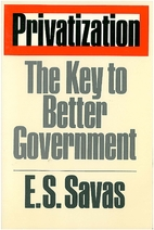 Privatization: The Key to Better Government…