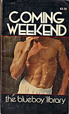 Coming Weekend (SERIES: The Blueboy Library…
