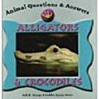 Animal Questions and Answers: Alligators and…