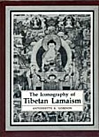 The Iconography of Tibetan Lamaism by…