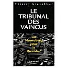 Le tribunal des vaincus un Nuremberg pour le…
