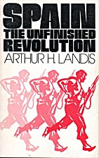 Spain, the Unfinished Revolution by Arthur…