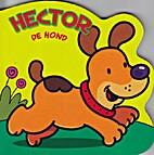 Hector de hond by Gabriel Cortina