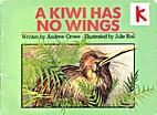 A Kiwi Has No Wings--New Zealand's Unique…