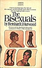 The Bisexuals by Bernhardt J. Hurwood
