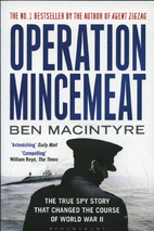 Operation Mincemeat: The True Spy Story that…