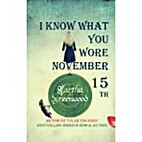 I Know What You Wore November 15th