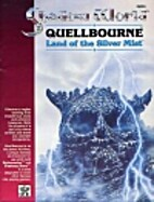 Quellbourne, Land of the Silver Mist by…